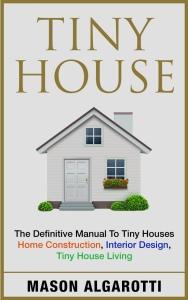Tiny House, Mason Algarotti